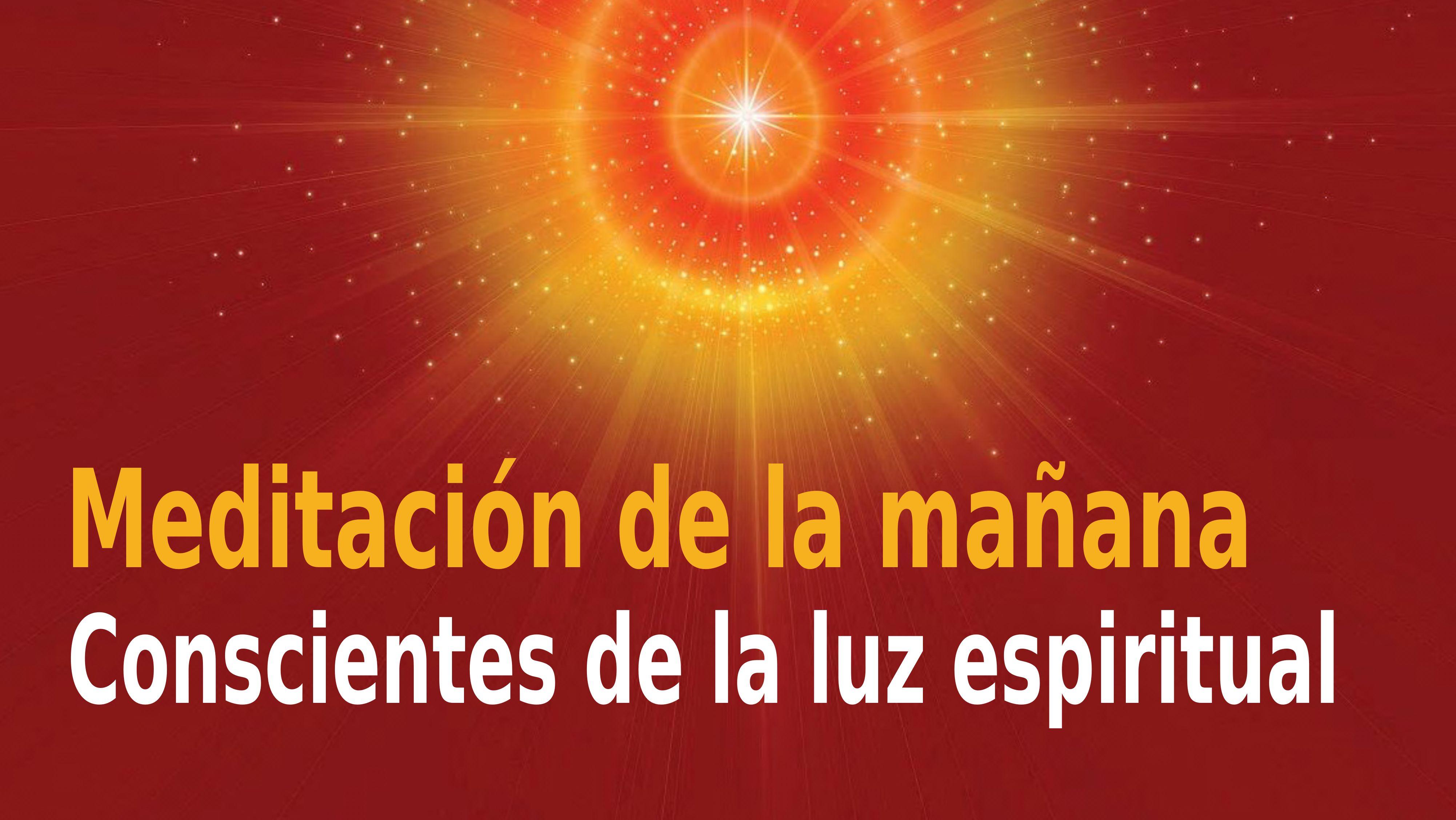 Meditación Raja Yoga de la mañana: Conscientes de la luz espiritual (23 Noviembre 2020)