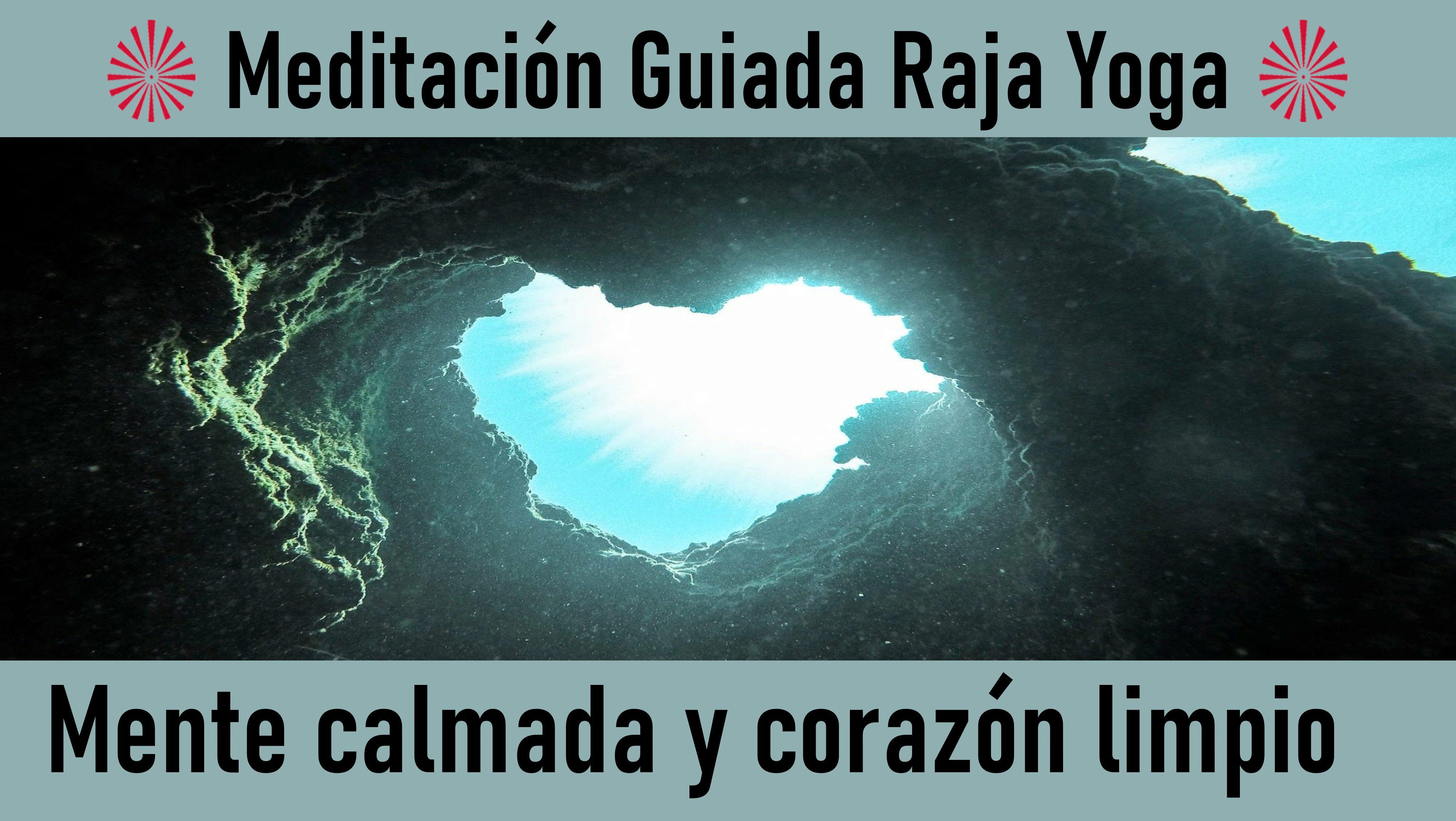 27 Mayo 2020 Meditación Guiada: Mente calmada y corazón limpio