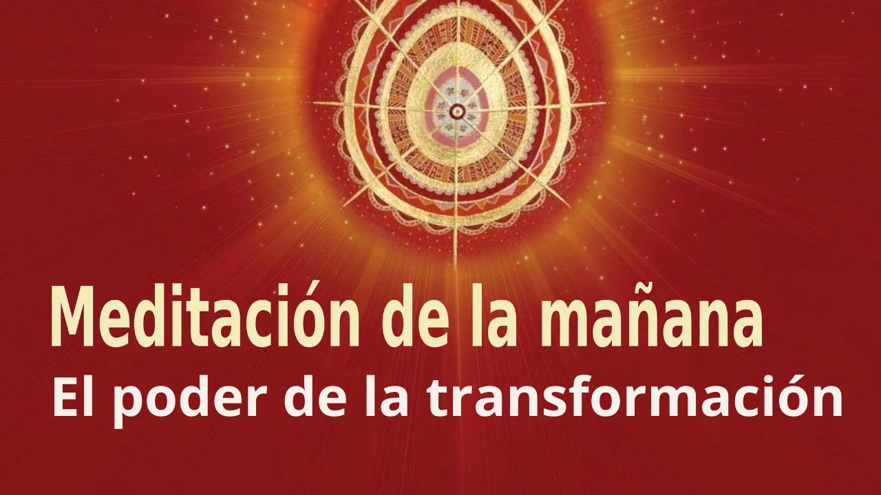 Meditación Raja Yoga de la mañana: El poder de la transformación (5 Junio 2021)