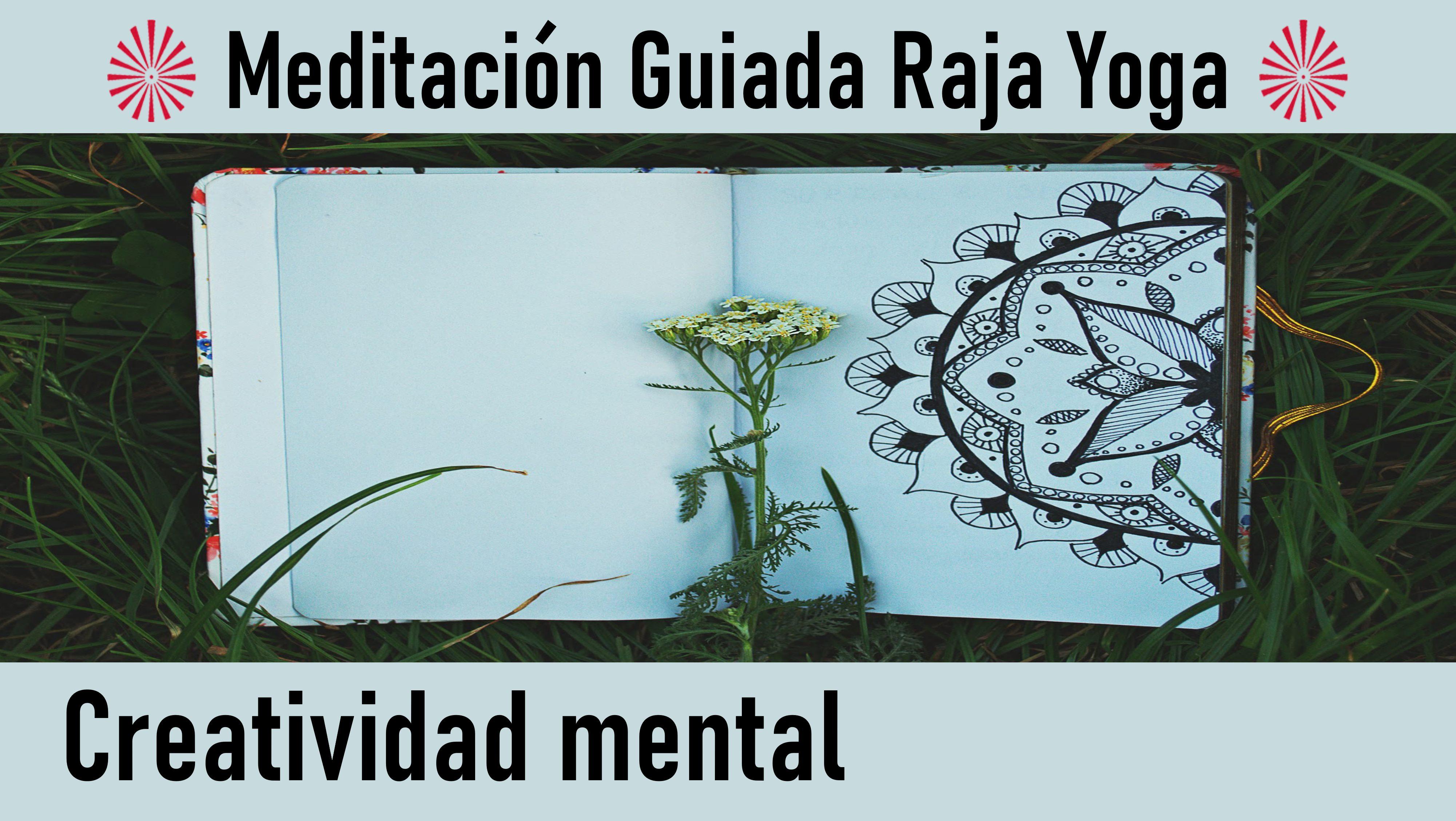 6 Agosto 2020 Meditación guiada: Creatividad mental