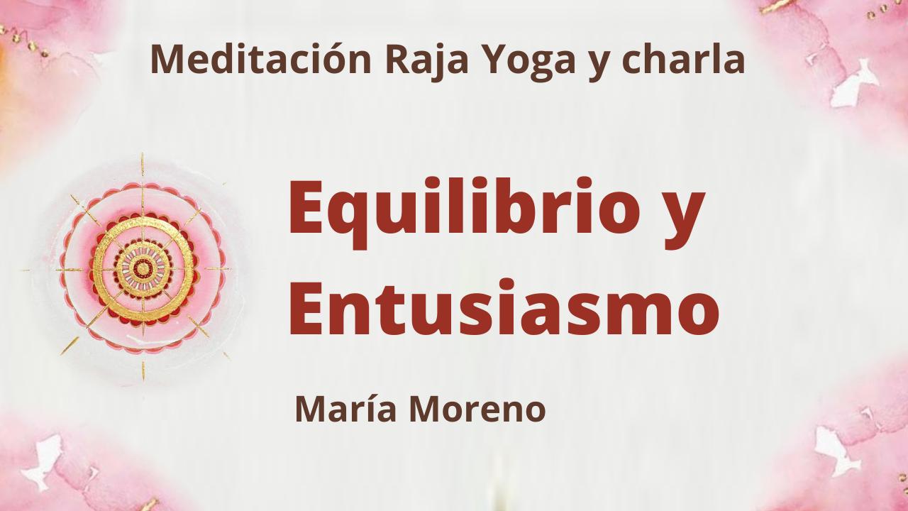 Meditación Raja Yoga y charla: Equilibrio y Entusiasmo (13 Junio 2021) On-line desde Valencia