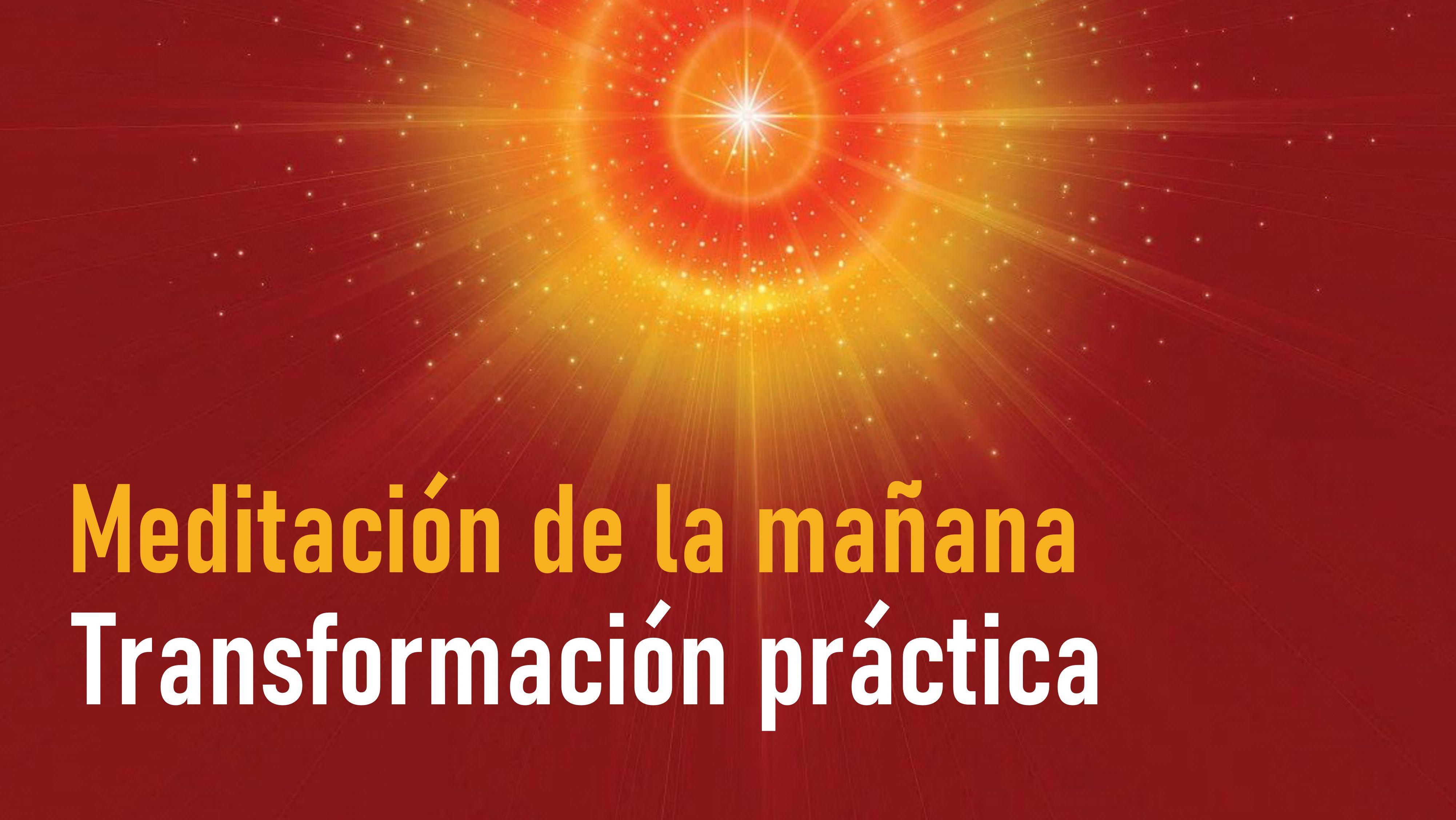 Meditación de la mañana Raja Yoga: Transformación práctica (20 Octubre 2020)