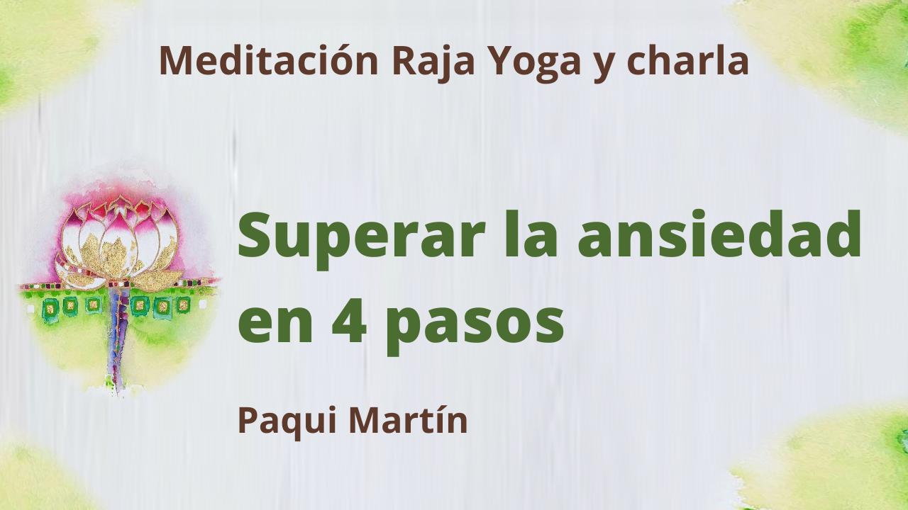 15 Junio 2021 Meditación Raja Yoga y charla: Superar la ansiedad en 4 pasos