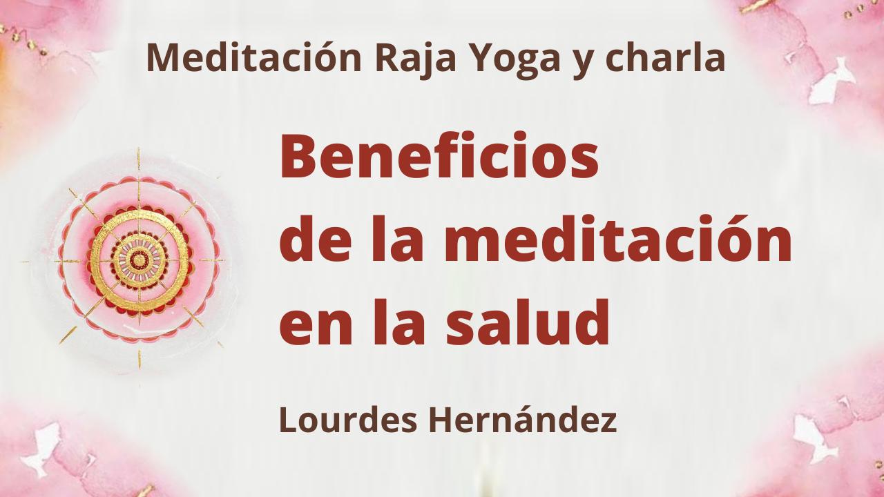 20 Mayo 2021 Meditación Raja Yoga y Charla: Beneficios de la meditación en la salud