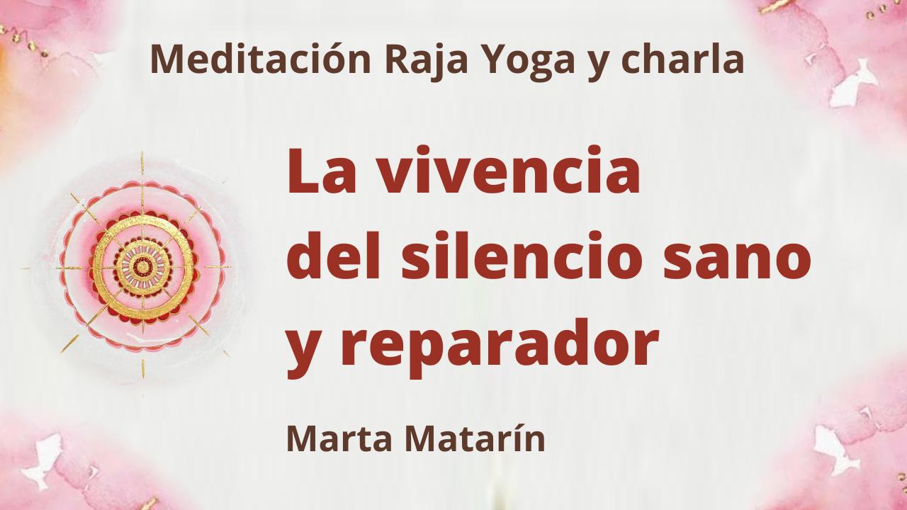 """Meditación Raja Yoga y charla: """"La vivencia del silencio sano y reparador (27 Mayo 2021) On-line desde Barcelona"""