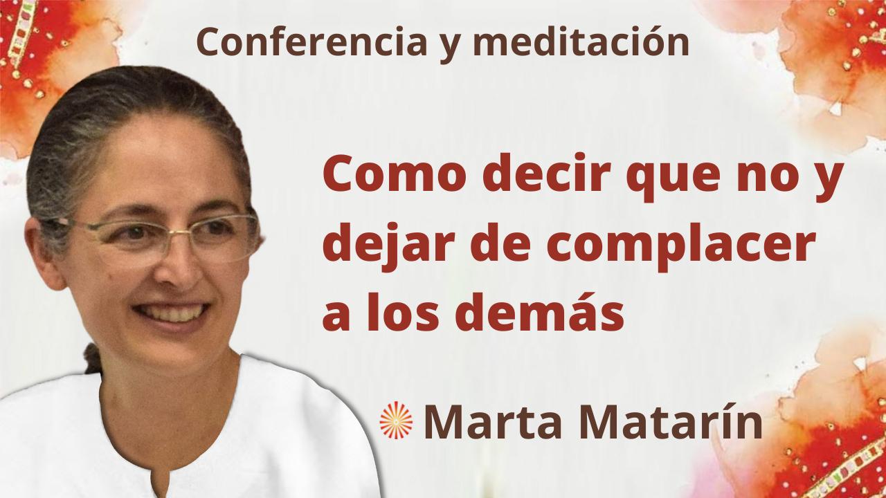 """Meditación y conferencia: """"Como decir que no y dejar de complacer a los demás"""" (9 Septiembre 2021)"""