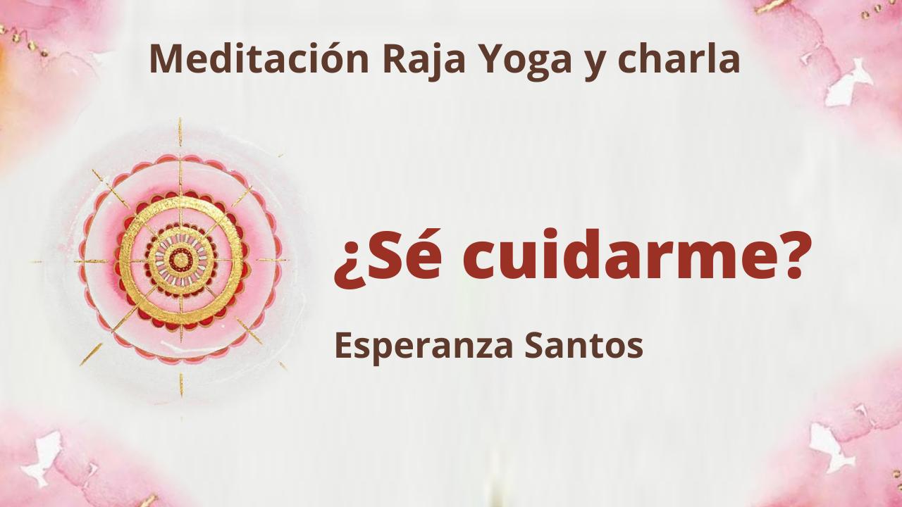 13 Enero 2021  Meditación Raja Yoga y charla ¿Sé cuidarme?