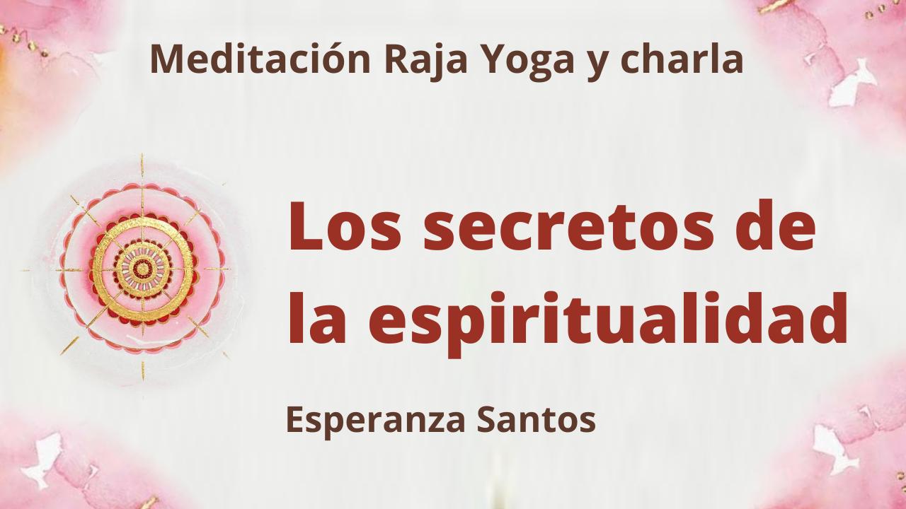 Meditación Raja Yoga y charla: Los secretos de la espiritualidad (5 Mayo 2021) On-line desde Sevilla
