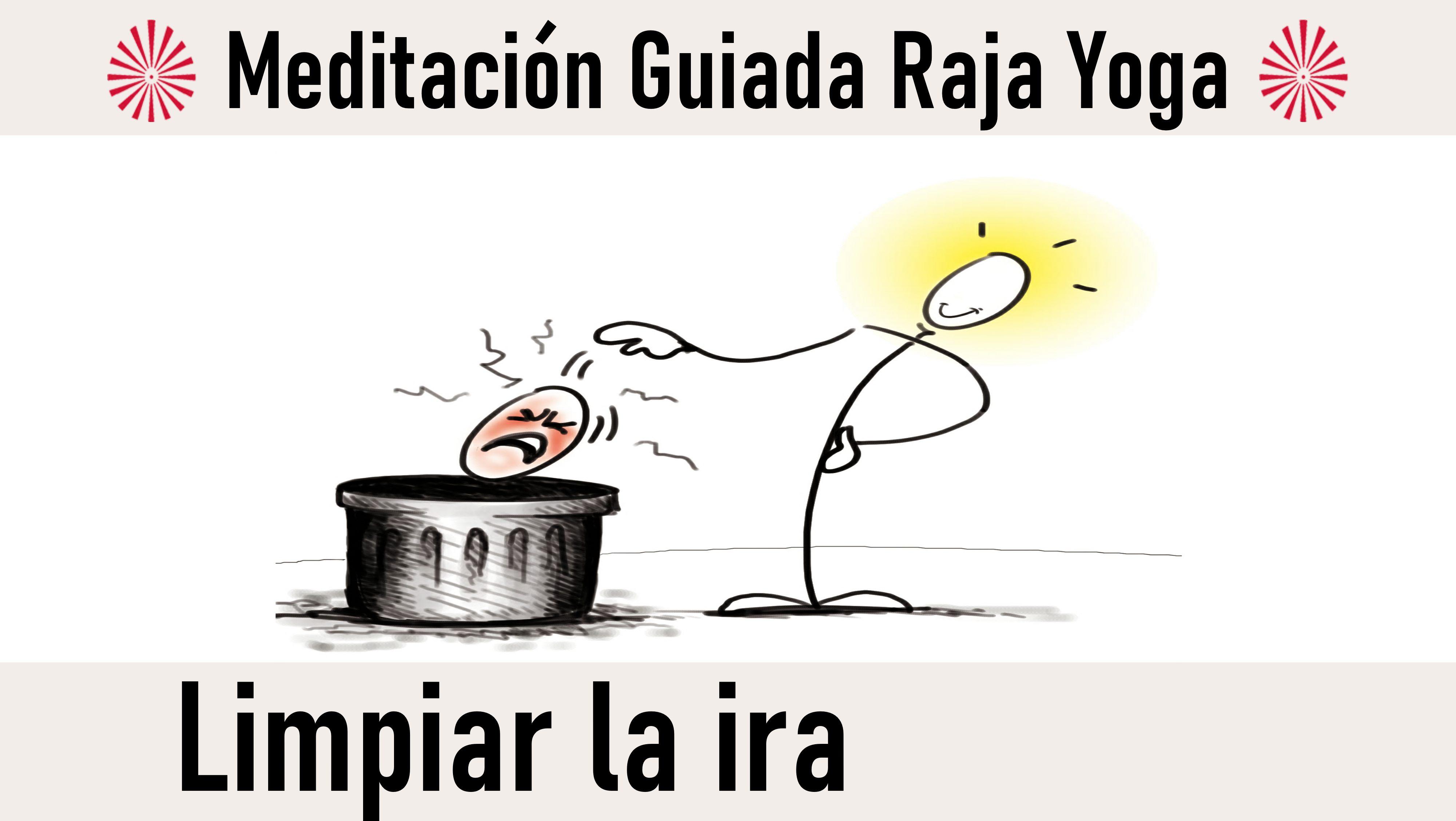 Meditación Raja Yoga: Limpiar la ira (27 Octubre 2020) On-line desde Canarias