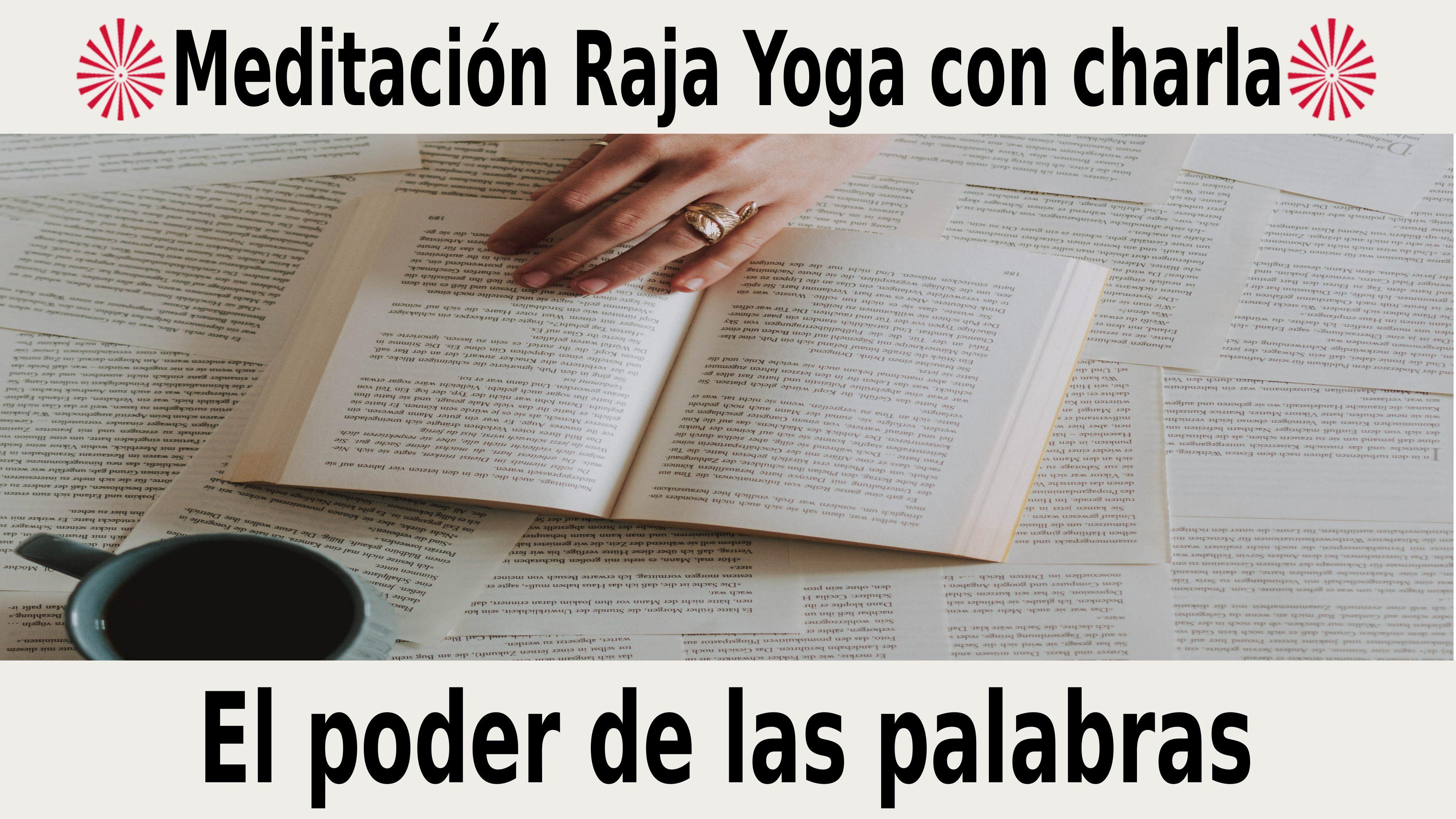 Meditación Raja Yoga con charla: El poder de las palabras (25 Noviembre 2020) On-ine desde Sevilla