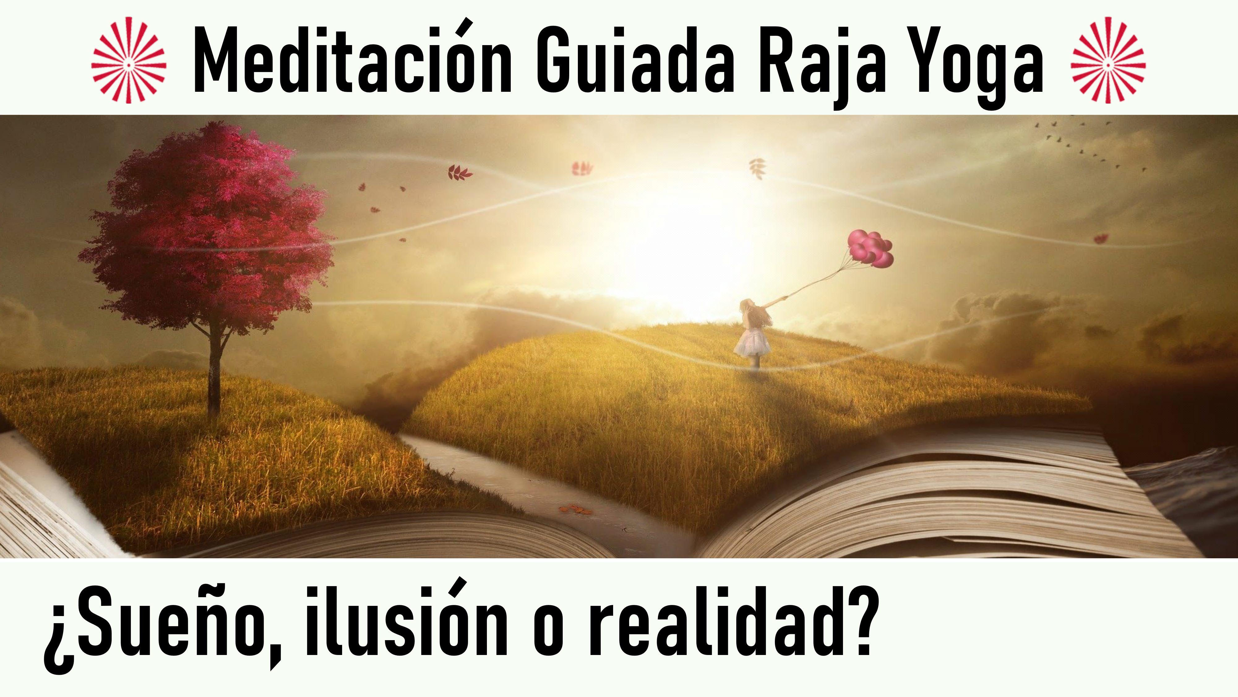 4 Julio 2020 Meditación Guiada: ¿Sueño, ilusión o realidad?