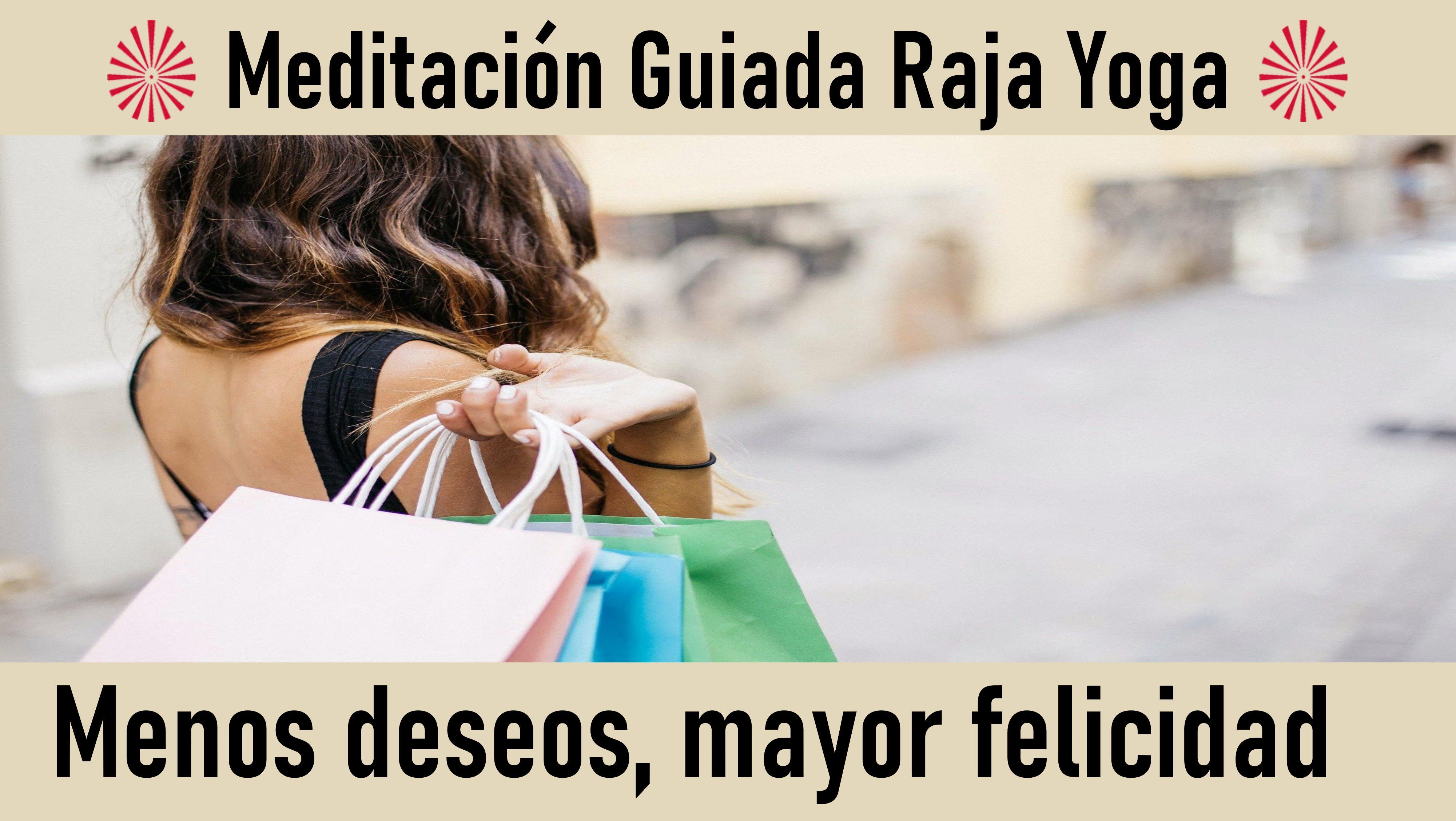9 Junio 2020  Meditación Guiada: Menos deseos, mayor felicidad