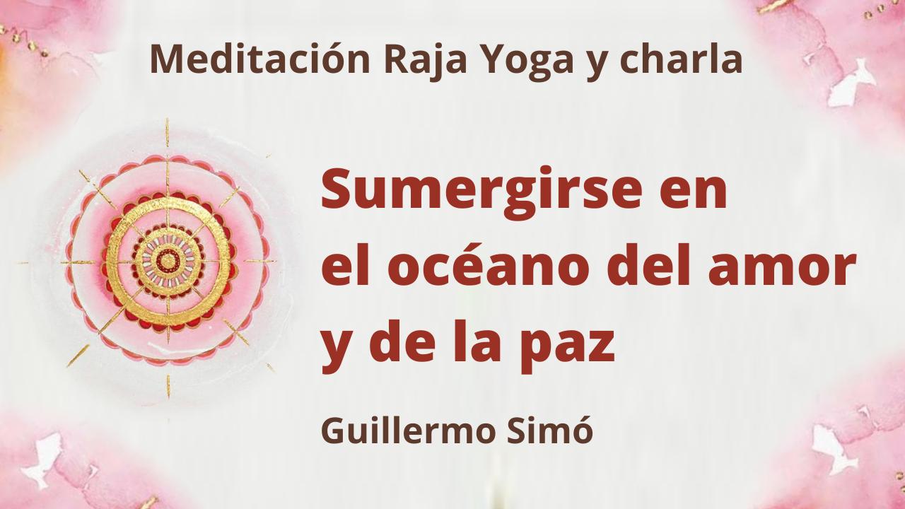 Meditación Raja Yoga y charla: Sumergirse en el océano del amor y de la Paz (16 Marzo 2021) On-line desde Madrid