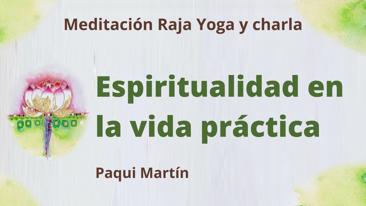 Meditación Raja Yoga y charla:  Espiritualidad en la vida práctica (8 Junio 2021) On-line desde Canarias