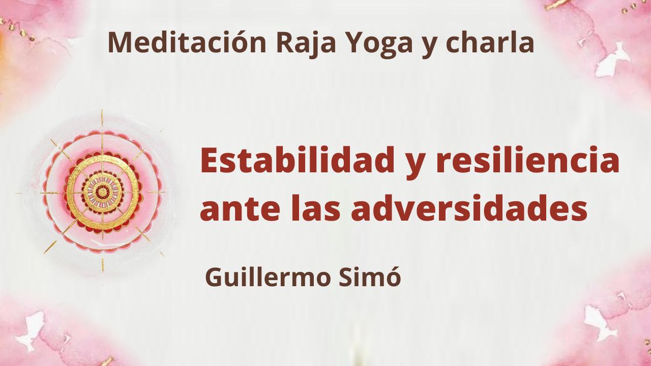 18 Mayo 2021  Meditación Raja Yoga y charla: Estabilidad y resiliencia ante las adversidades