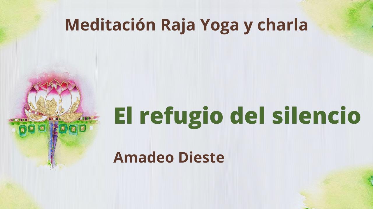 Meditación Raja Yoga y charla:  El refugio del silencio (15 Julio 2021) On-line desde Barcelona