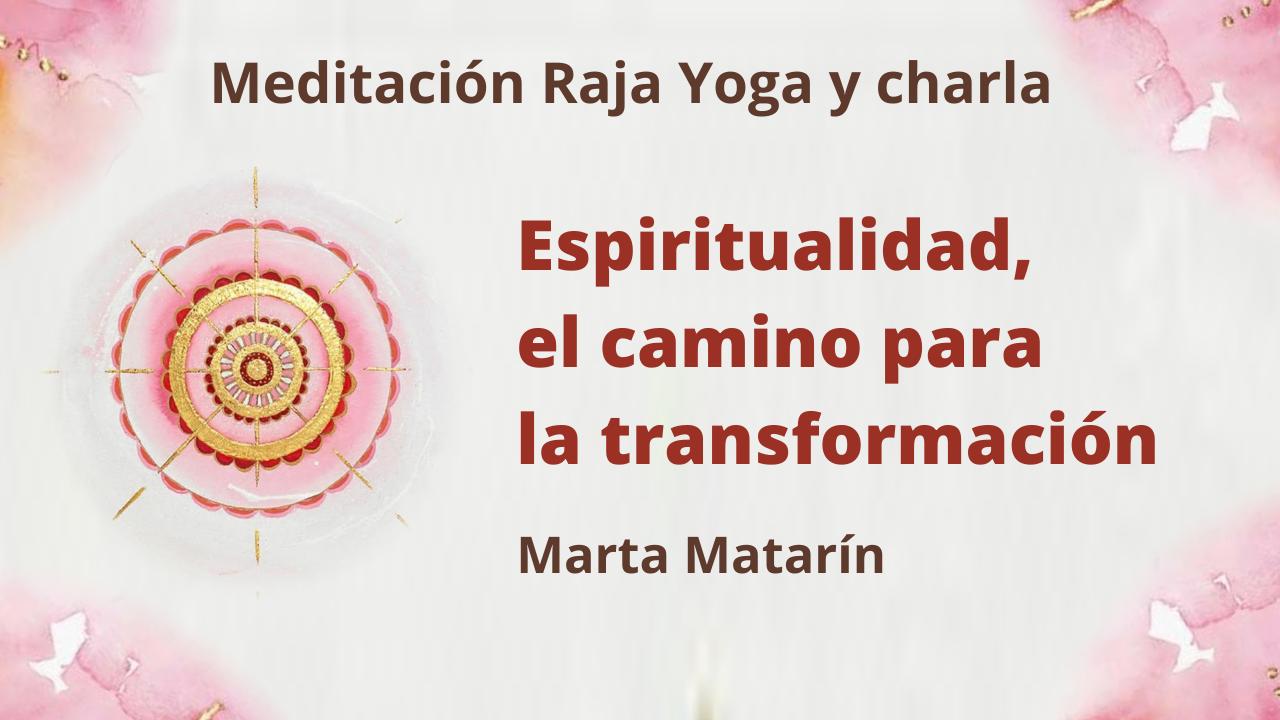7 Enero 2021 Meditación Raja Yoga y charla: Espiritualidad, el camino para la transformación