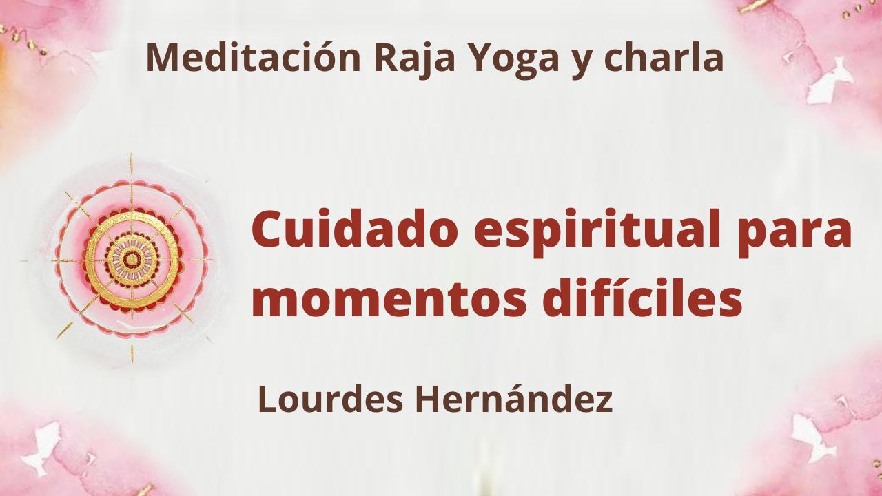 Meditación Raja Yoga y Charla: Cuidado espiritual para momentos difíciles (26 Agosto 2021) On-line desde Canarias
