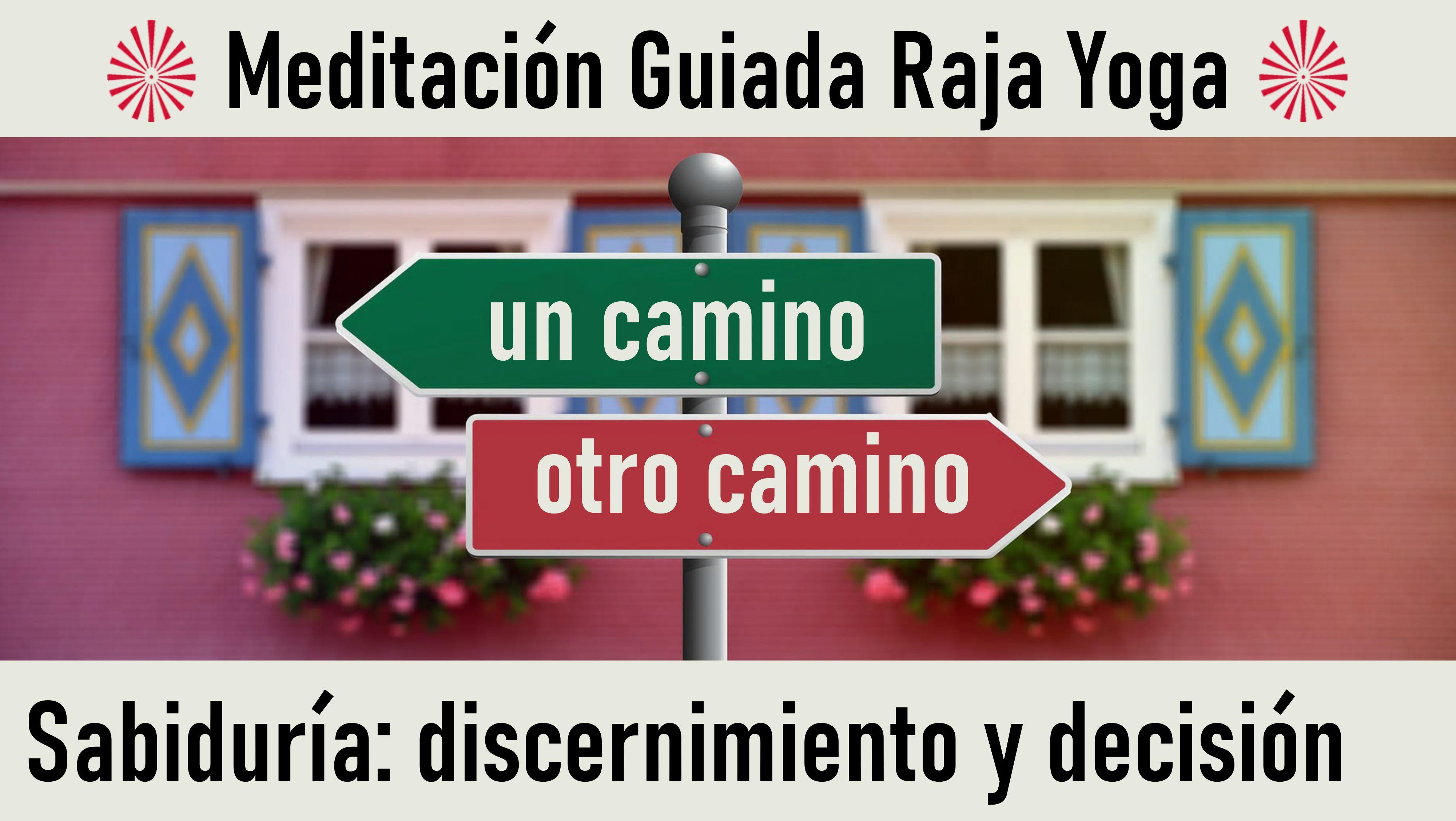 20 Mayo 2020 Meditación Guiada: Sabiduría  discernimiento y decisión