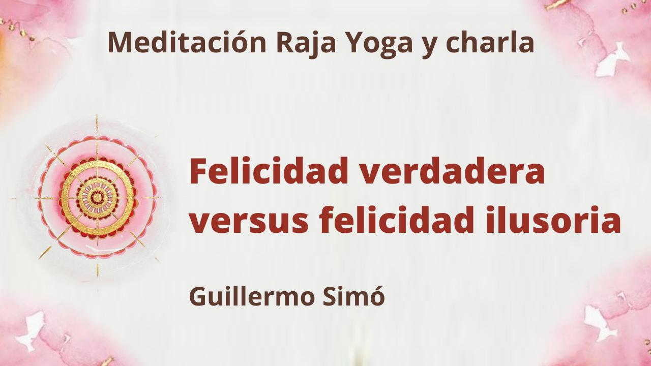 15 Junio 2021 Meditación Raja Yoga y charla: Felicidad verdadera versus felicidad ilusoria