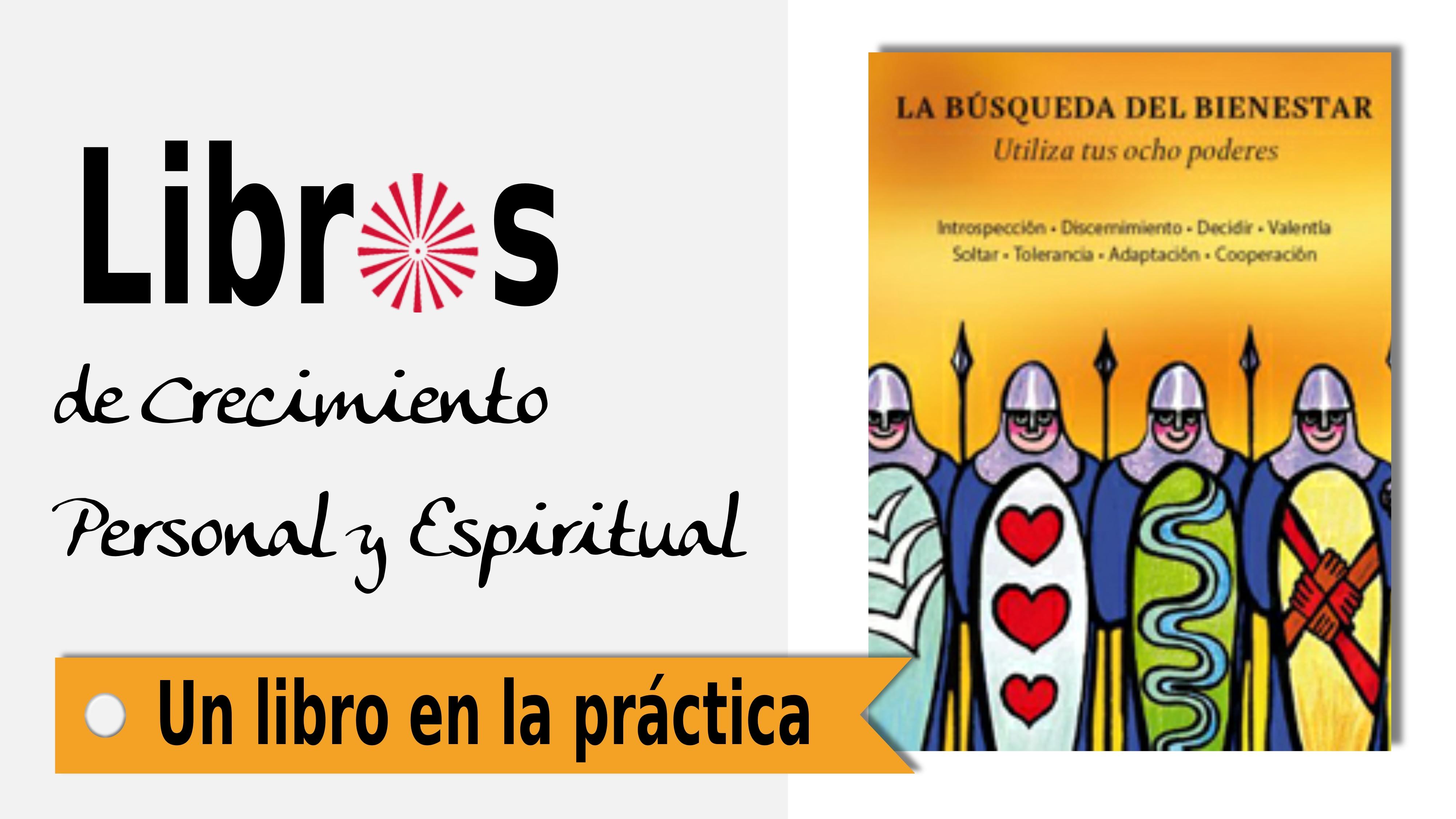5 Agosto 2021 Un libro en la práctica: La Búsqueda del Bienestar