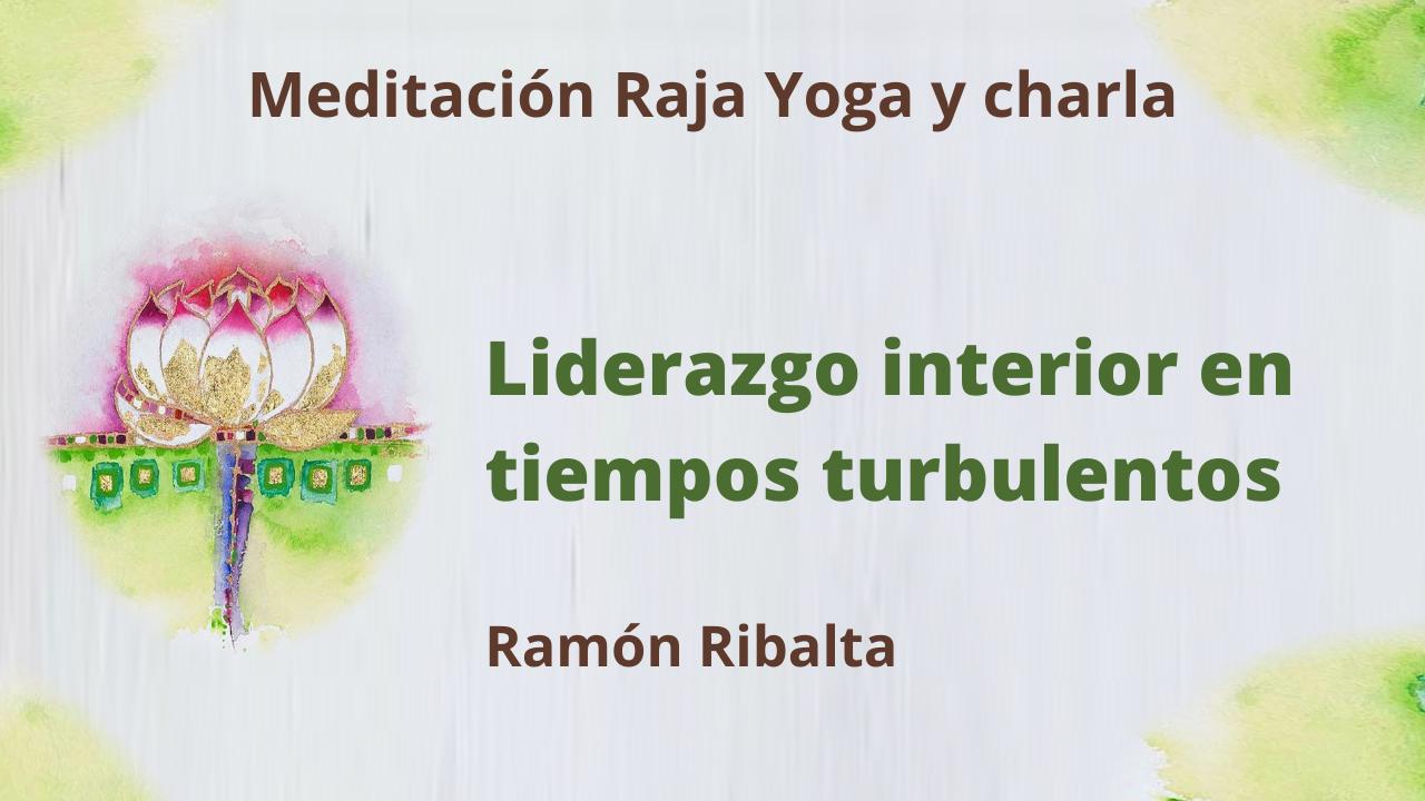 1 Febrero 2021  Meditación Raja Yoga y charla: Liderazgo personal en tiempos turbulentos
