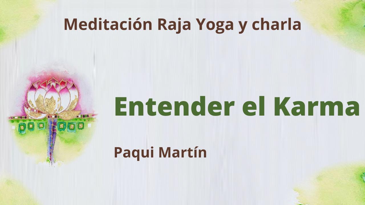 11 Mayo 2021  Meditación Raja Yoga y charla: Entender el Karma