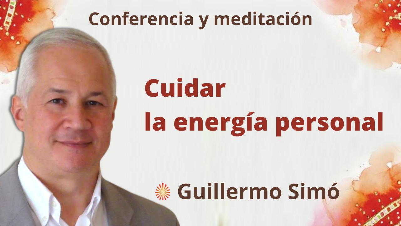 """Meditación y conferencia: """"Cuidar la energía personal"""" (19 Octubre 2021)"""