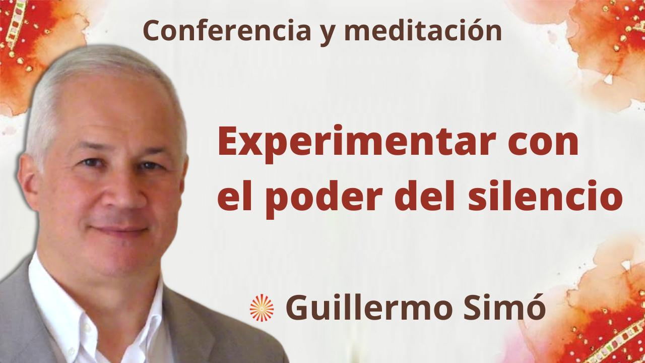 """Meditación y conferencia: Experimentar con el poder del silencio"""" (28 Septiembre 2021)"""