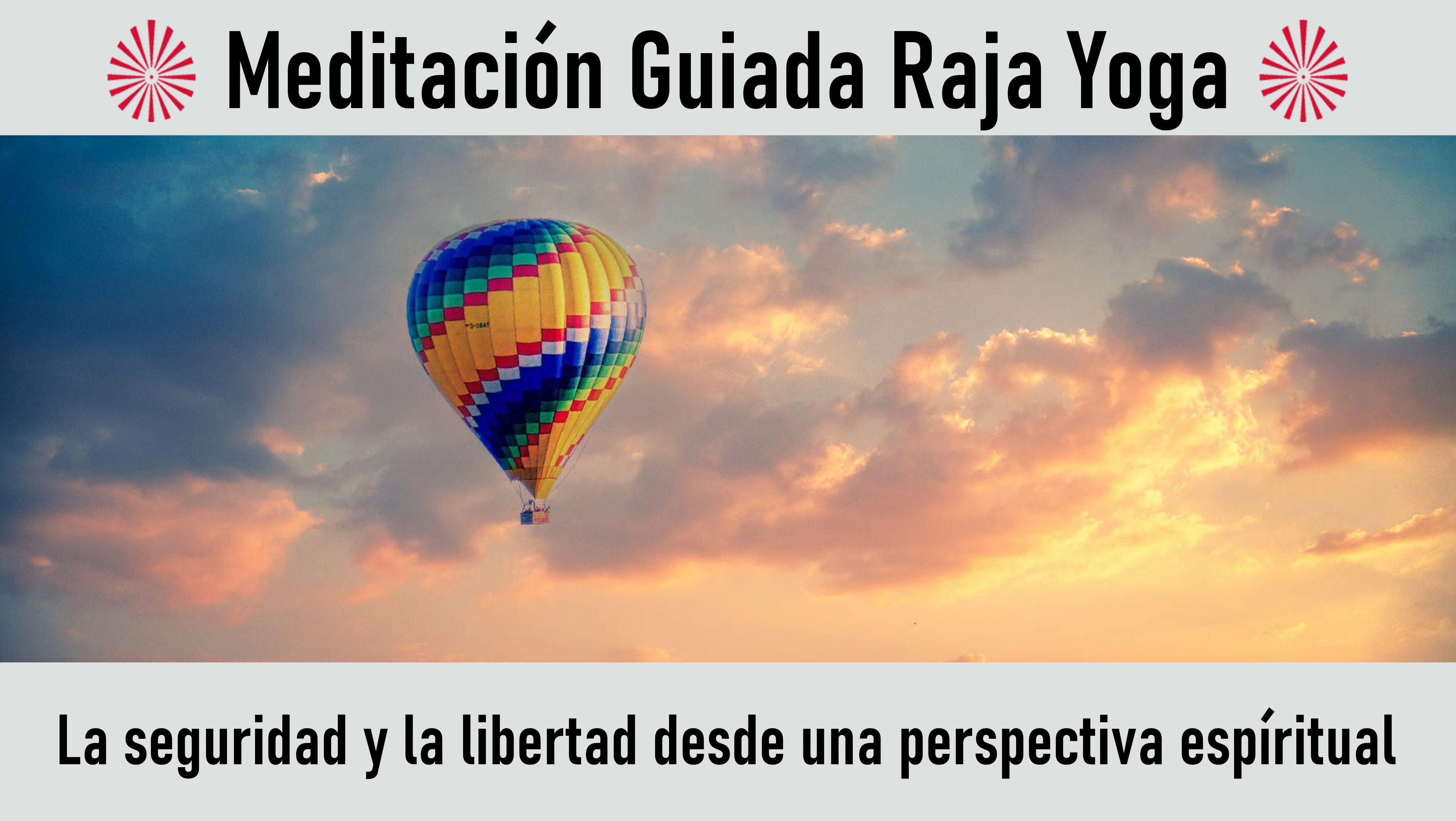 4 Agosto 2020 Meditación guiada:La seguridad y la libertad desde una perspectiva espíritual