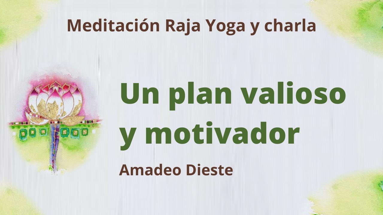 Meditación Raja Yoga y Charla: Un plan valioso y motivador (3 Junio 2021) On-line desde Barcelona