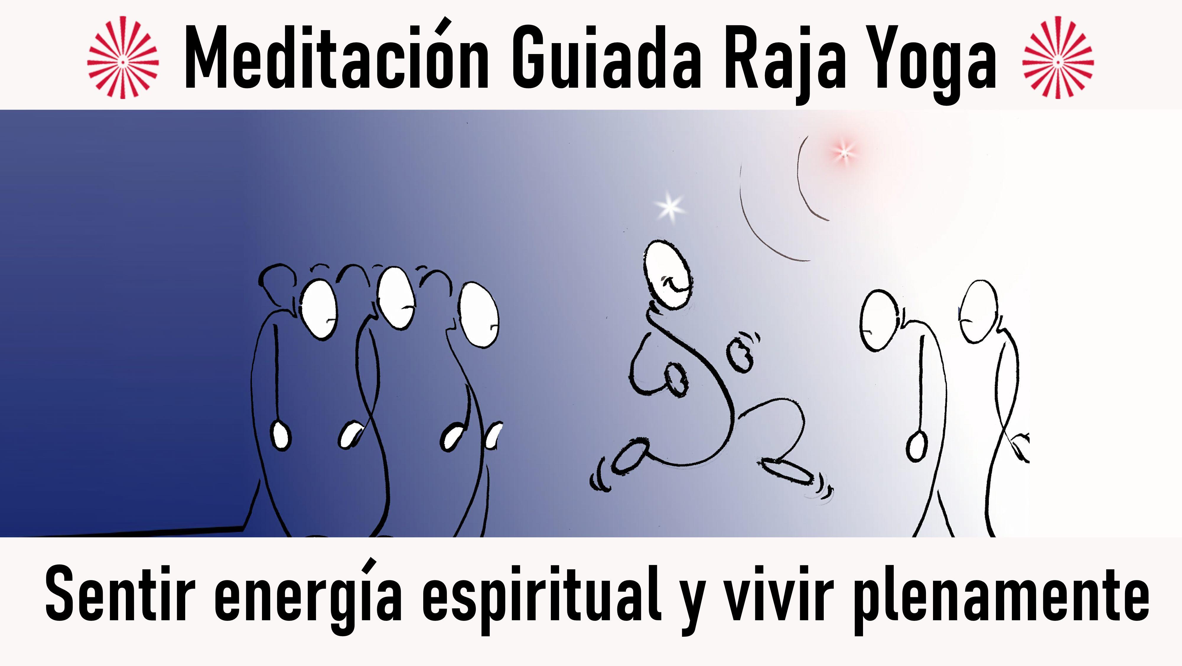 Meditación Raja Yoga: Sentir energía espiritual y vivir plenamente (17 Octubre 2020) On-line desde Valencia