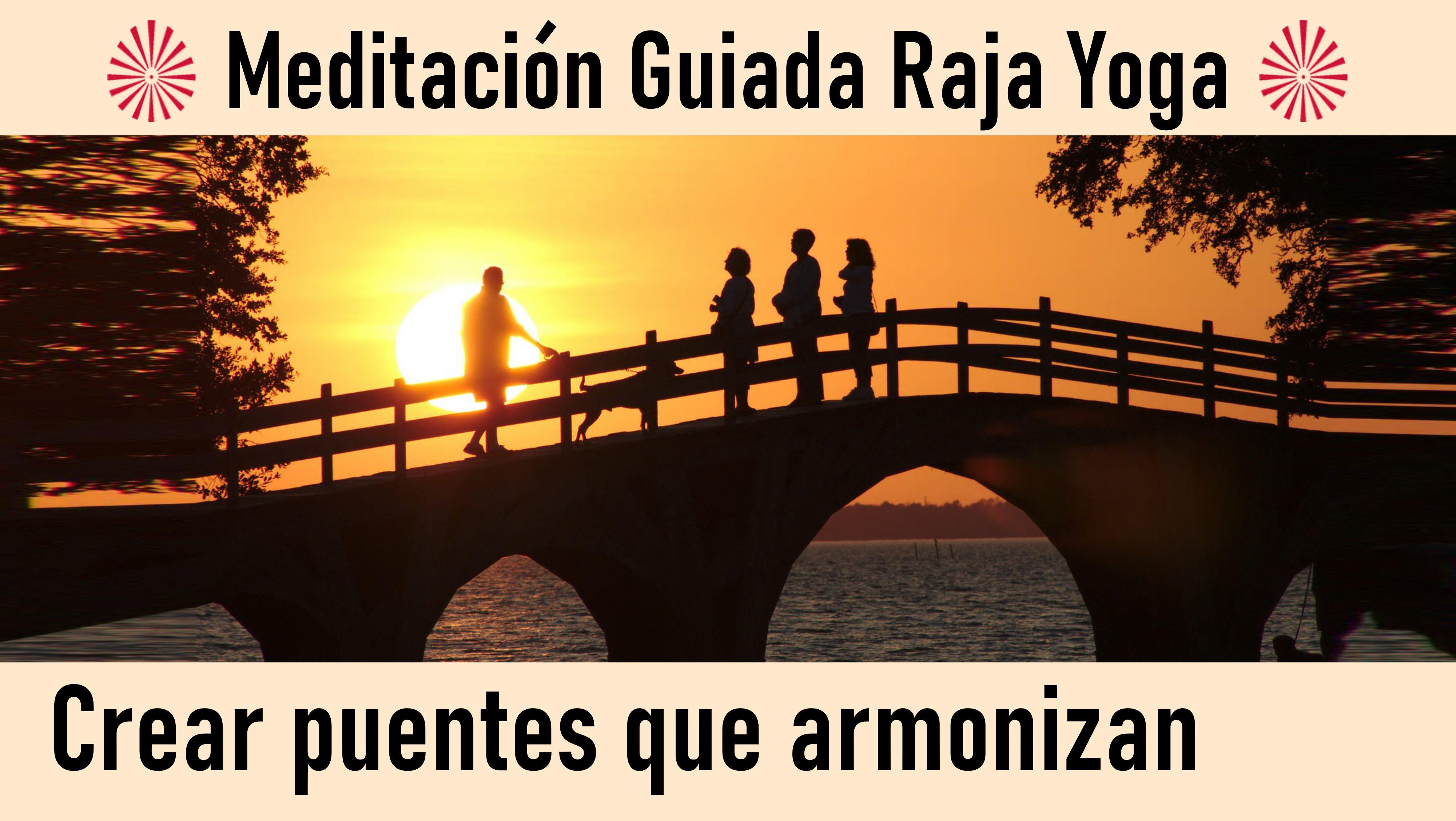 24 Julio 2020 Meditación guiada: Crear puentes que armonizan