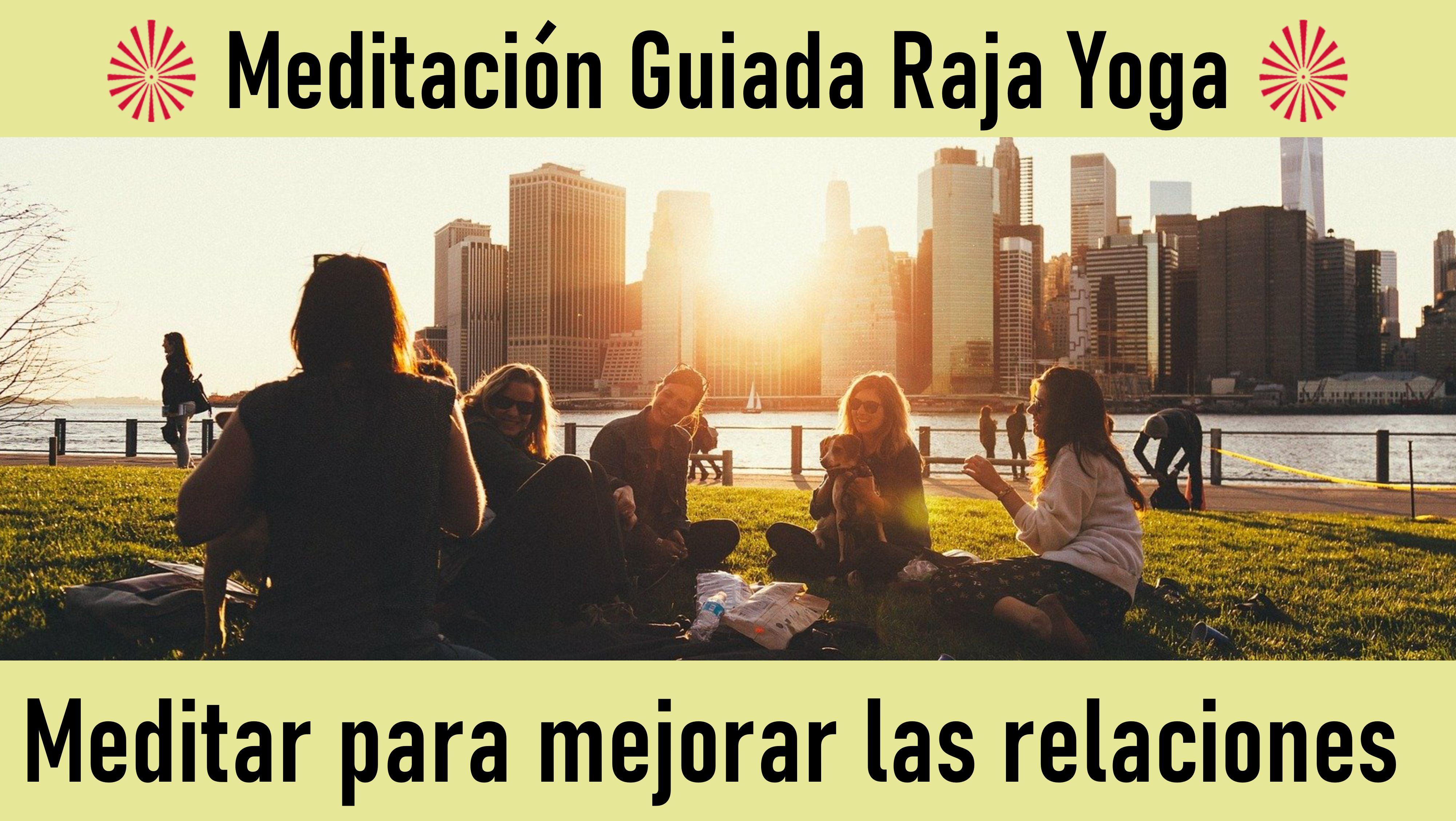 20 Mayo 2020 Meditación Guiada: Meditar para mejorar las relaciones