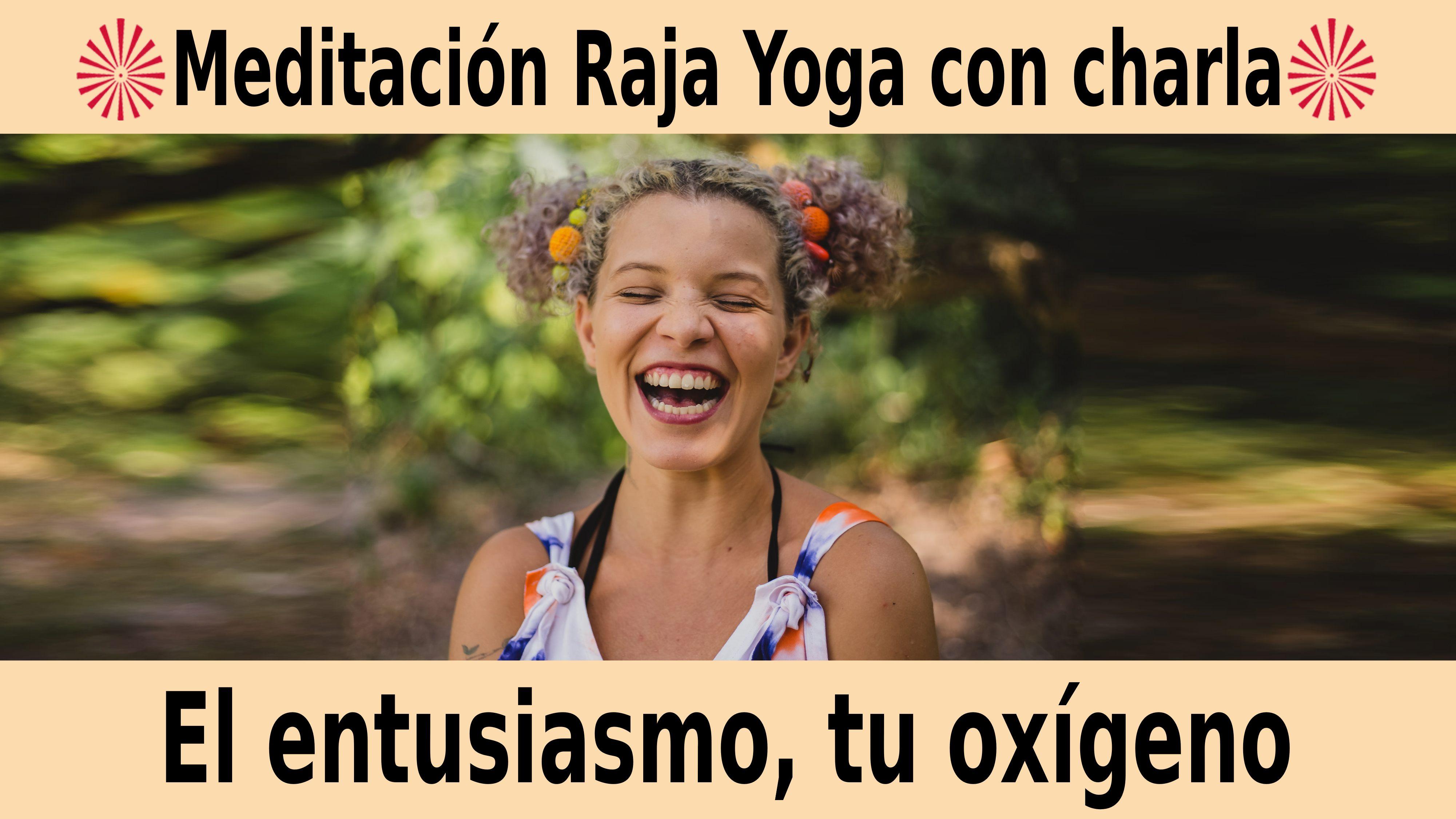 Meditación Raja Yoga con charla: El entusiasmo, tu oxígeno (18 Noviembre 2020) On-line desde Sevilla