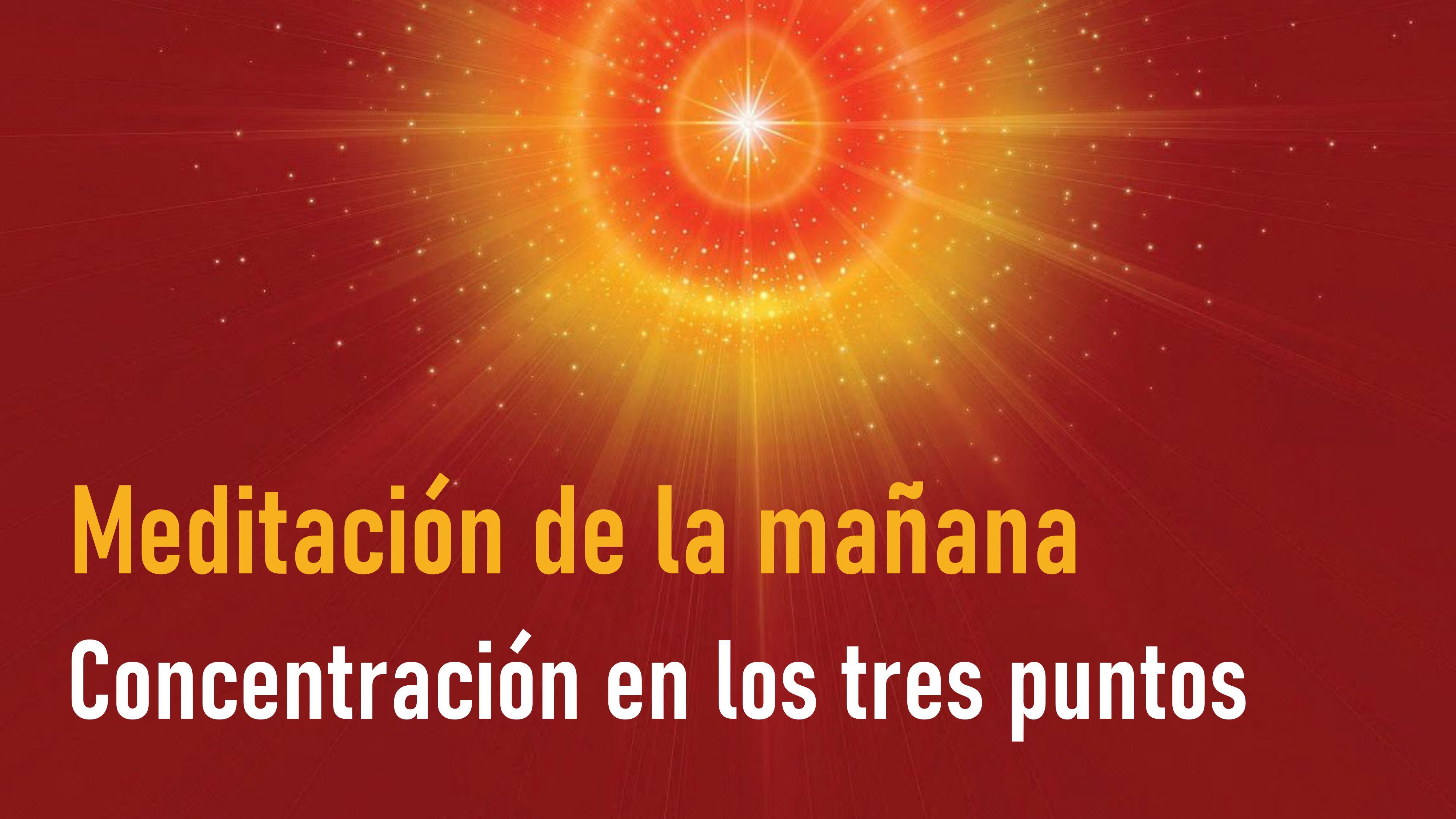 Meditación de la mañana Raja Yoga: Concentración en los tres puntos (12 Octubre 2020)