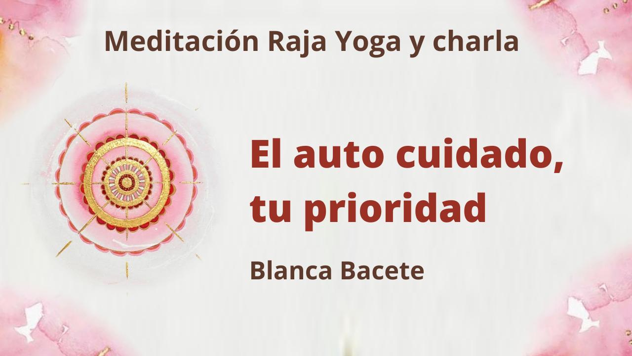 4 Enero 2021  Meditación Raja Yoga y charla:  El auto cuidado, tu prioridad