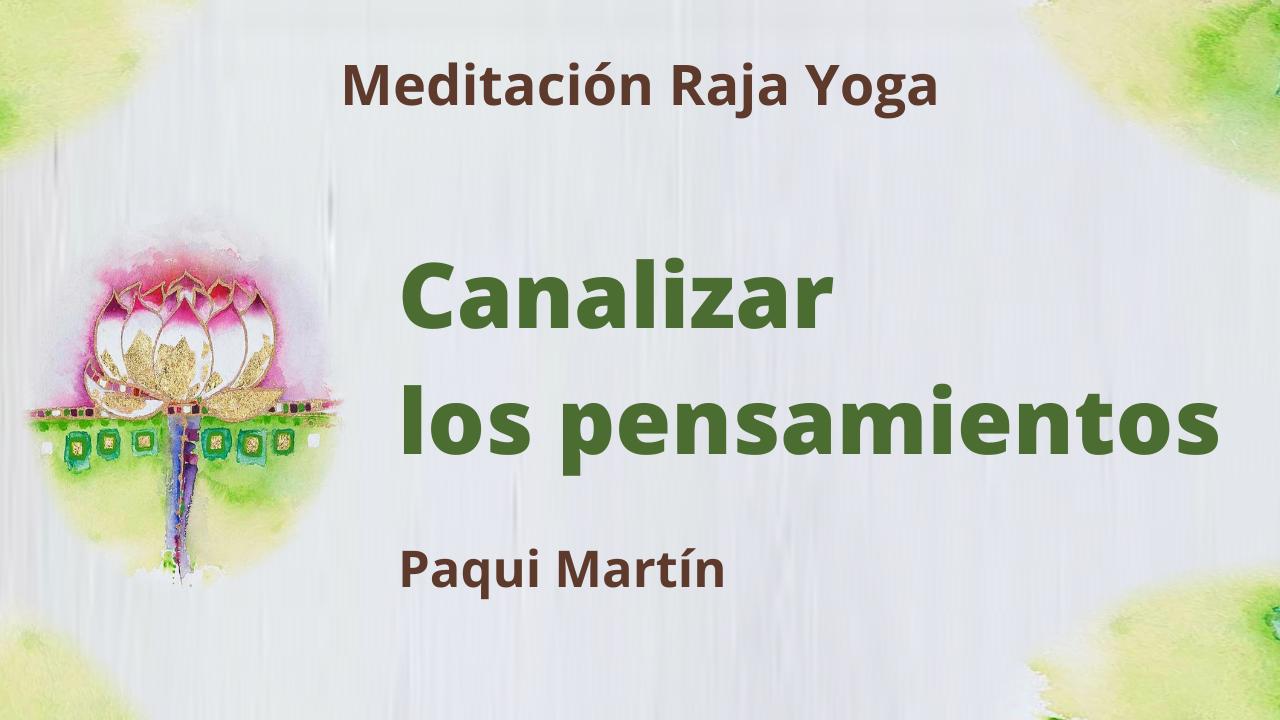 Meditación Raja Yoga: Canalizar los pensamientos (4 Mayo 2021) On-line desde Canarias