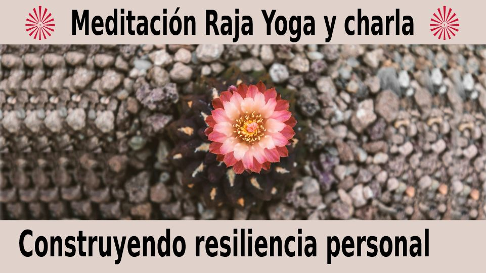 14 Diciembre 2020 Meditación guiada: Construyendo resiliencia personal