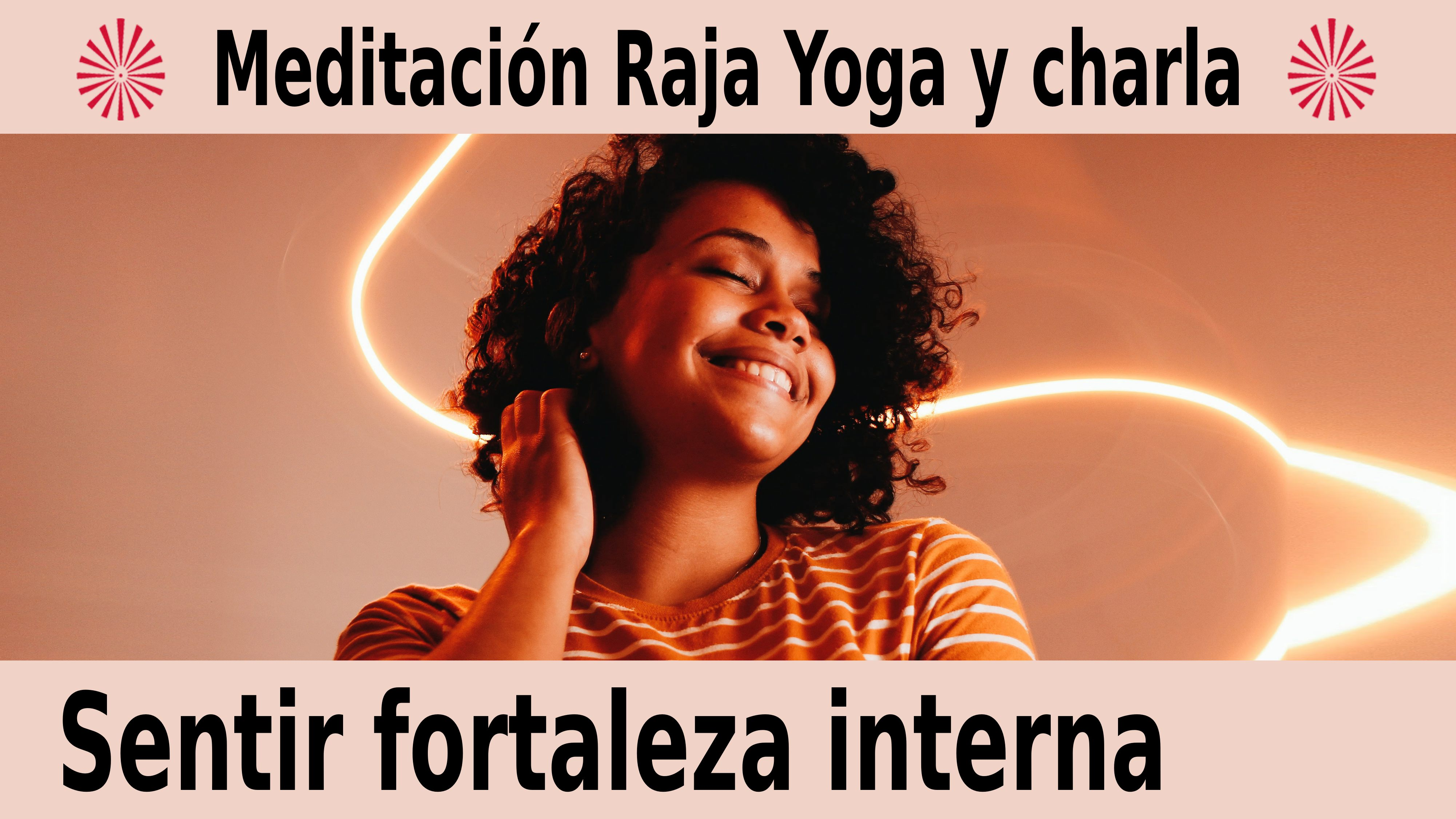 15 Diciembre 2020  Meditación guiada: Sentir fortaleza interna