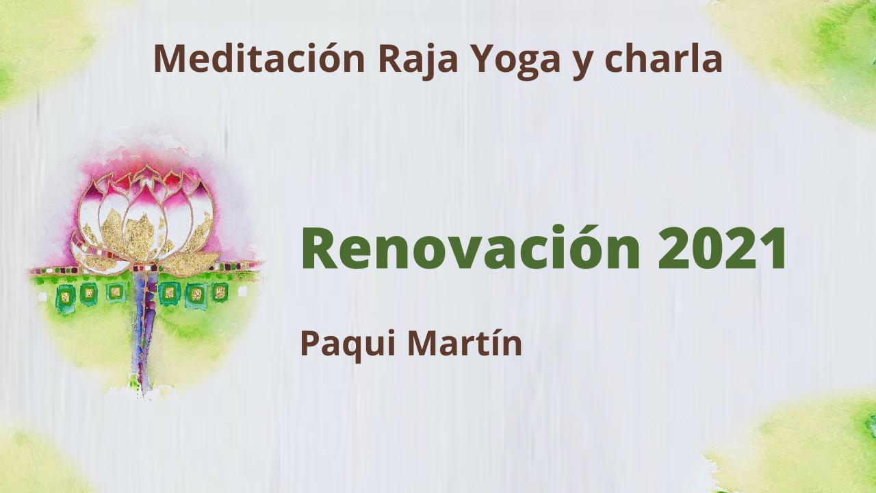 5 Enero 2021 Meditación Raja Yoga y charla:  Renovación 2021