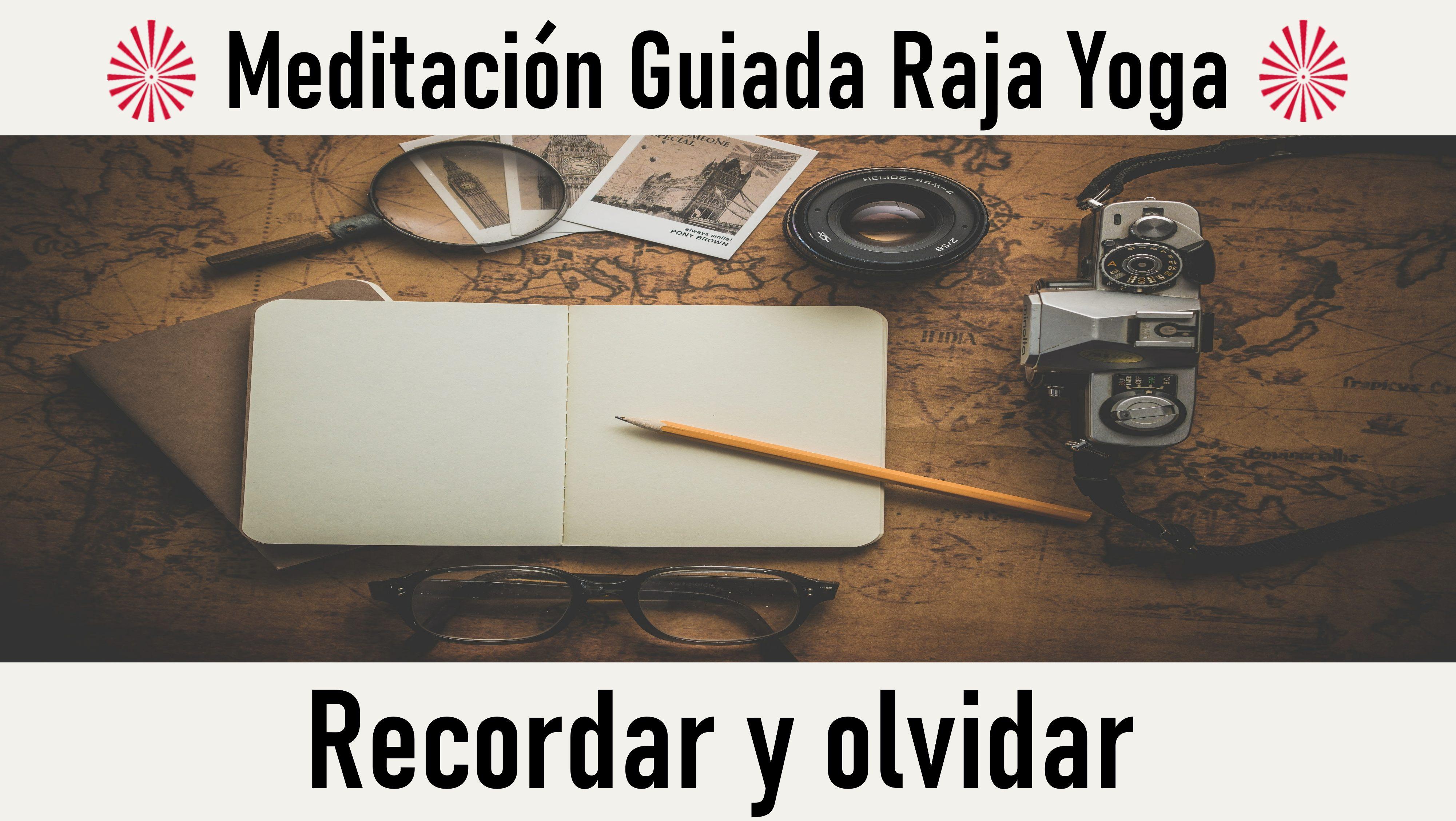 Meditación Raja Yoga: Recordar y olvidar (18 Septiembre 2020) On-line desde Madrid