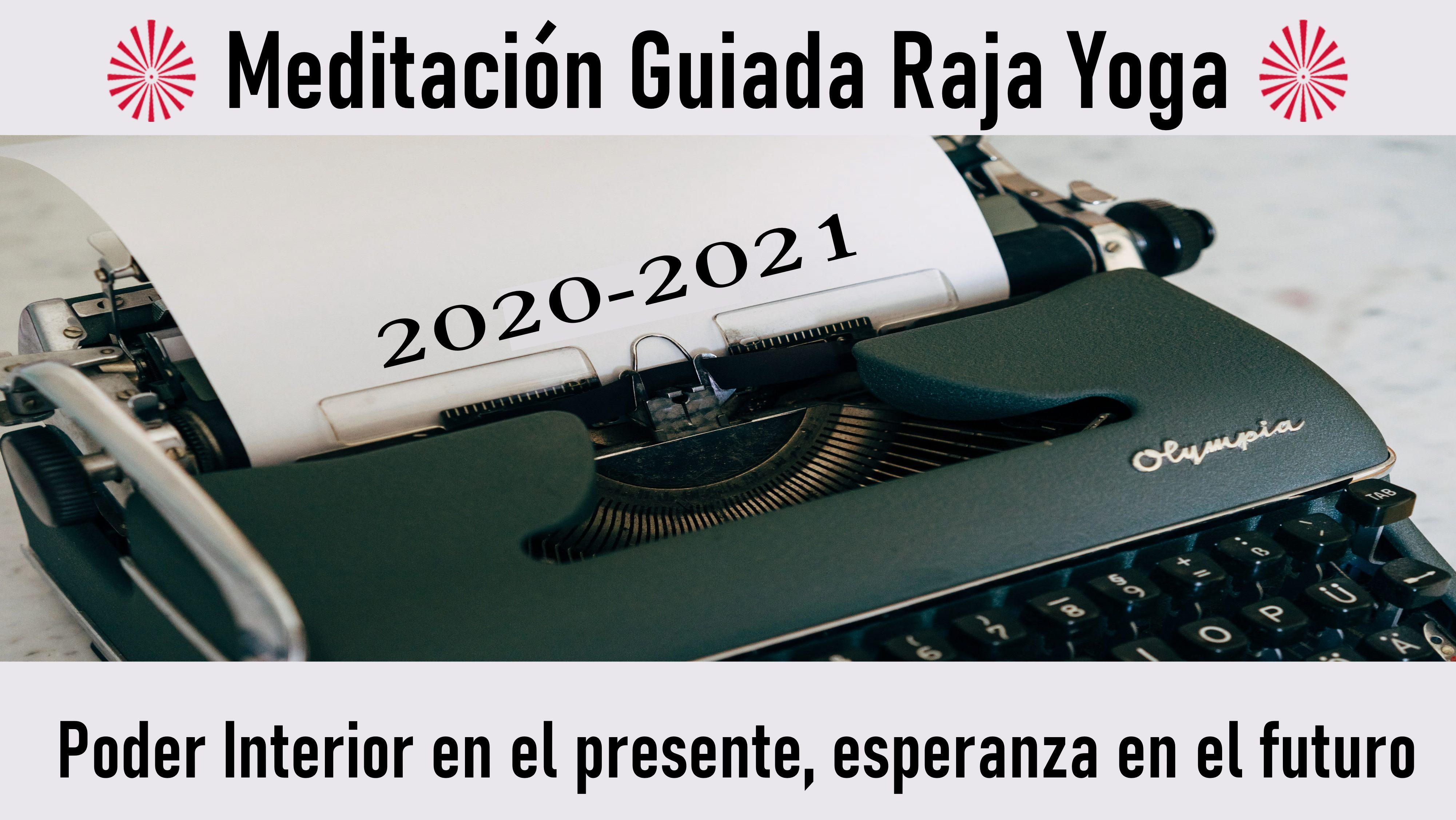 31 Agosto 2020  Meditación guiada: Poder Interior en el presente, esperanza en el futuro