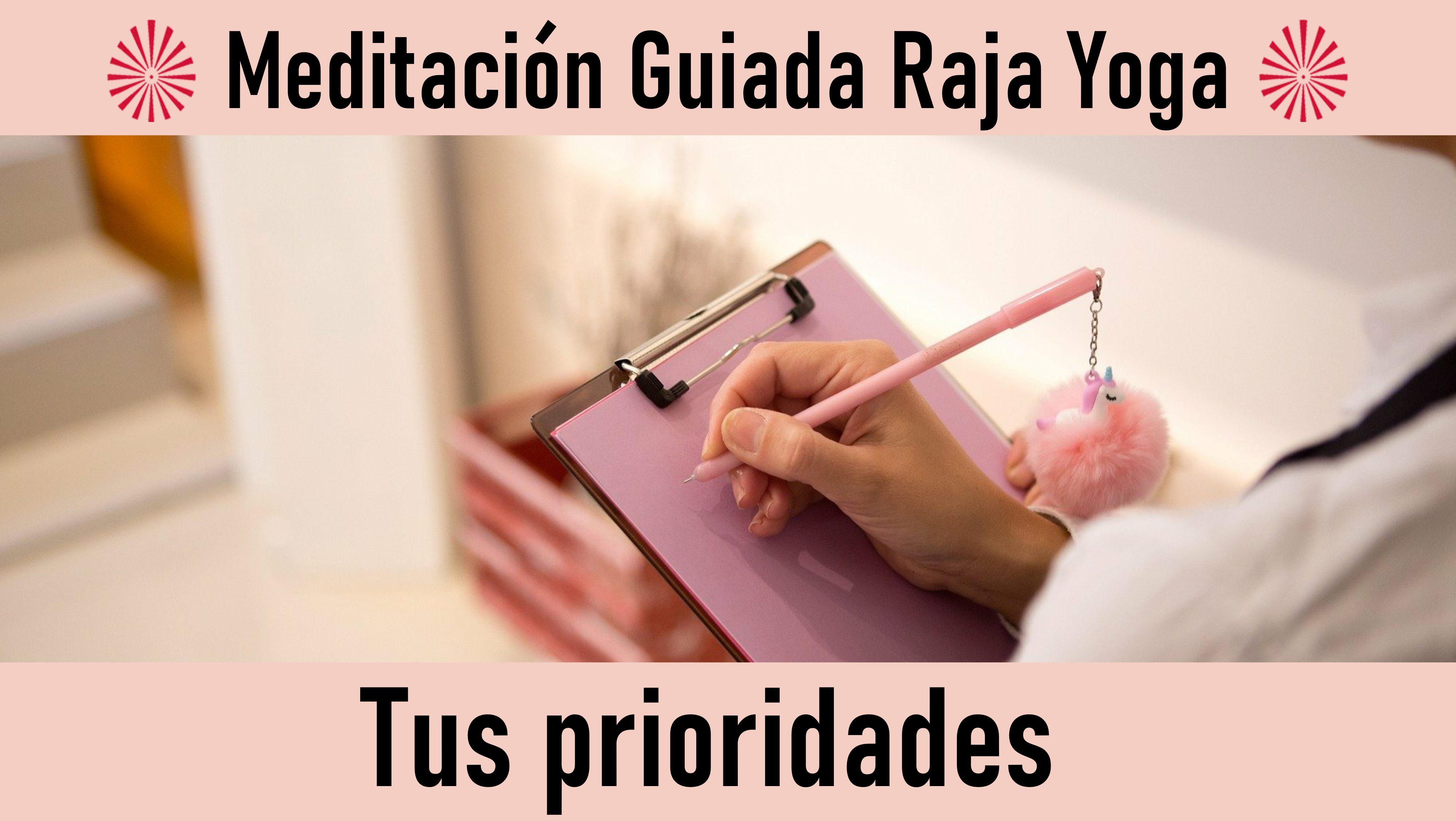 16 Octubre 2020 Meditación guiada:  Tus prioridades
